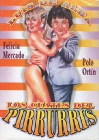 Poster of Los Cuates del Pirruris