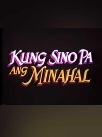 Kung Sino Pa Ang Minahal