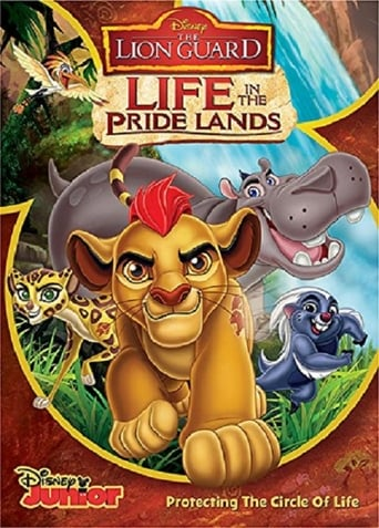 Poster of The Lion Guard: Life In The Pride Lands
