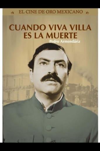 Poster of Cuando ¡Viva Villa! es la muerte