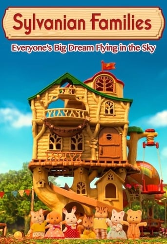 Poster of Sylvanian Families: Everyone's Big Dream Flying in the Sky