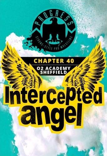 PROGRESS Chapter 40: Intercepted Angel
