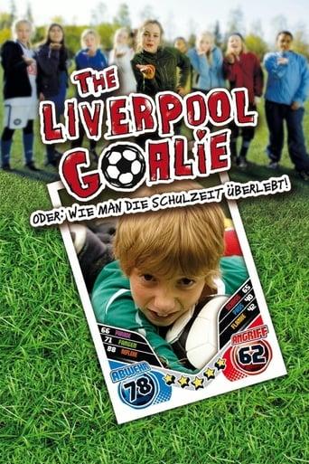 Filmplakat von The Liverpool Goalie oder: Wie man die Schulzeit überlebt!
