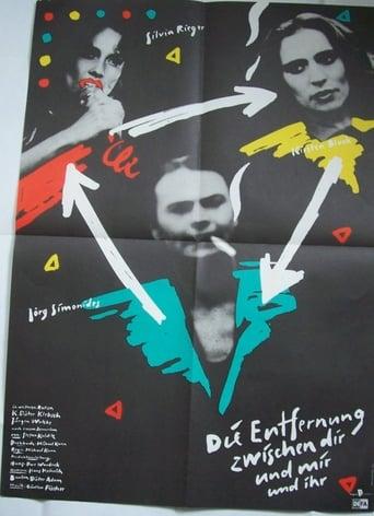 Poster of Die Entfernung zwischen Dir und mir und ihr