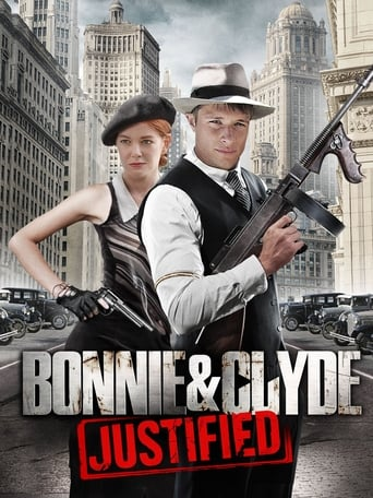 Poster of Bonnie & Clyde: Justified