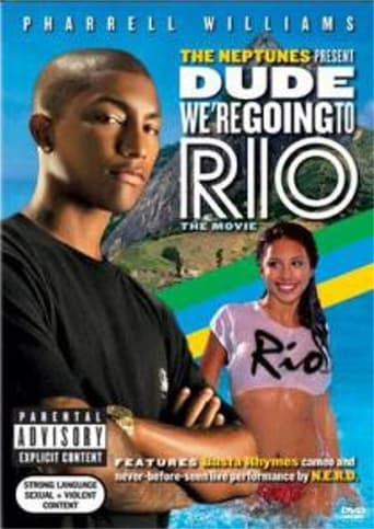 Poster of The Neptunes Presents: Dude... We're Going To Rio