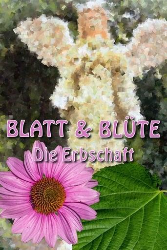 Poster of Blatt und Blüte - Die Erbschaft