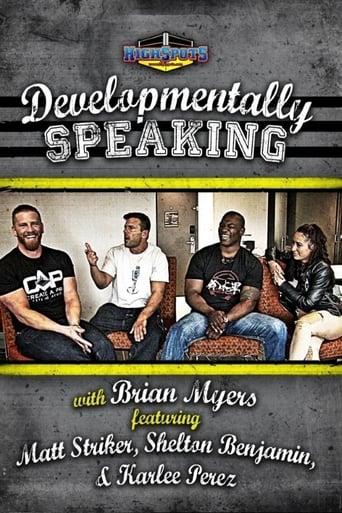 Poster of Developmentally Speaking With Matt Striker, Shelton Benjamin & Karlee Perez