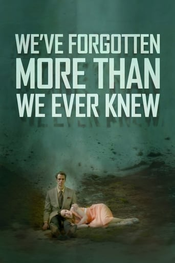 Poster of We've Forgotten More Than We Ever Knew