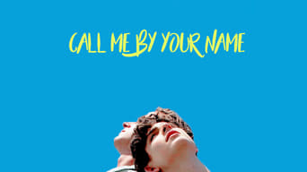 Call Me By Your Name 2017 Moviesfilm Cinecom