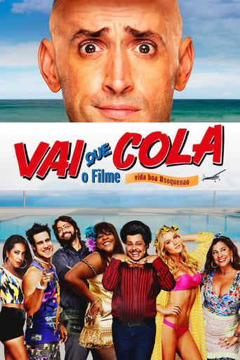 Poster of Vai Que Cola: O Filme