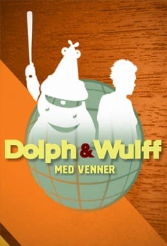Poster of Dolph & Wulff med venner