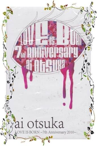 Ai Otsuka Love is Born 7th Anniversary