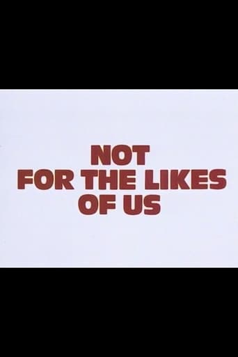 Poster of Not for the Likes of Us