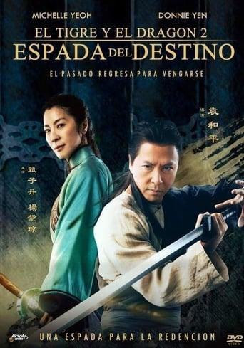 Poster of Tigre y dragón 2: la Espada del Destino