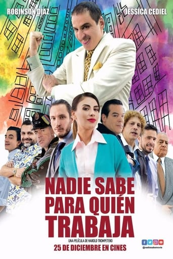 Poster of Nadie sabe para quien trabaja