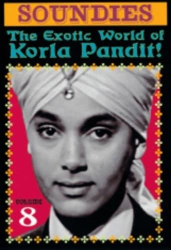 Soundies, Vol. 8: The Exotic World of Korla Pandit!
