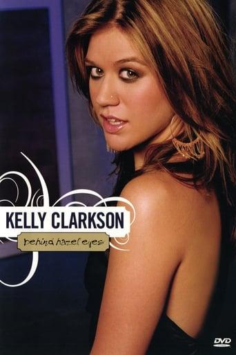 Poster of Kelly Clarkson: Behind Hazel Eyes