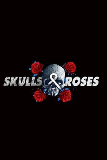 Poster of Skulls & Roses