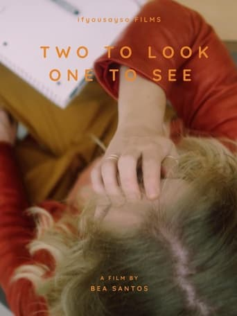 Poster of Two to Look, One to See