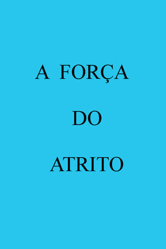 Poster of A Força do Atrito