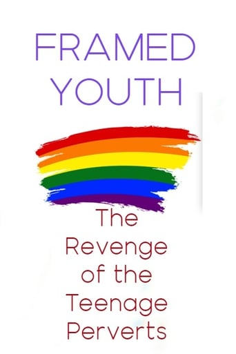 Framed Youth: The Revenge of the Teenage Perverts