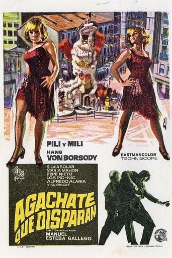 Poster of Agáchate, que disparan