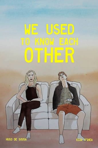 We Used to Know Each Other