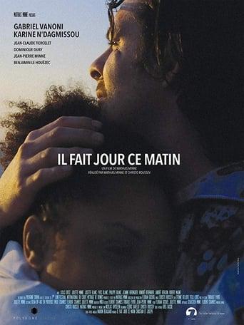 Poster of Il fait jour ce matin