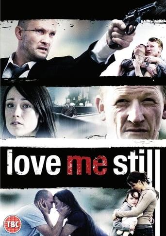 Poster of Love Me Still
