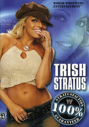 Trish Stratus: 100% Stratusfaction