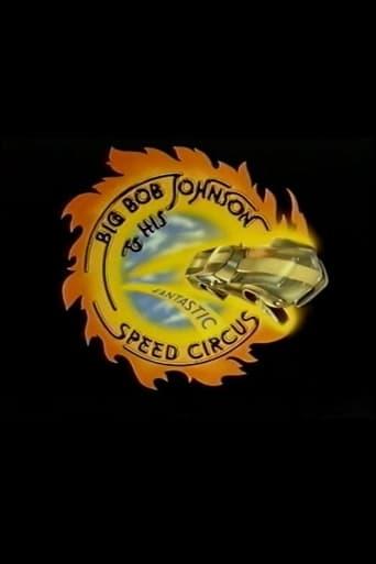 Big Bob Johnson and His Fantastic Speed Circus