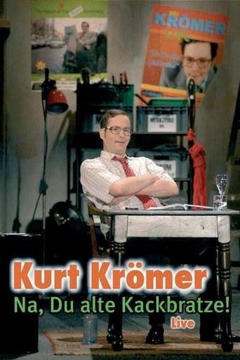 Kurt Krömer - Na du alte Kackbratze