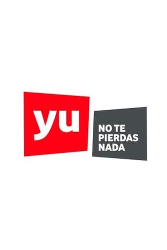 Poster of Yu, no te pierdas nada