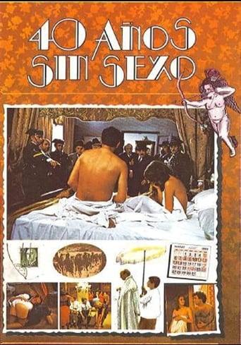 Poster of Cuarenta años sin sexo