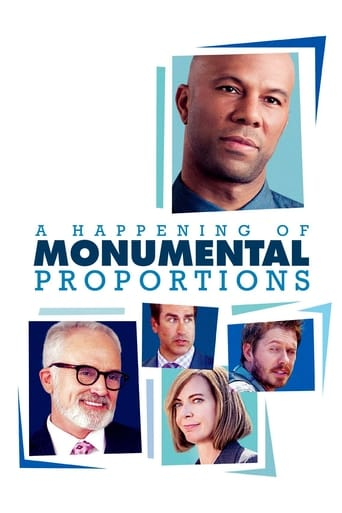 A Happening of Monumental Proportions poster