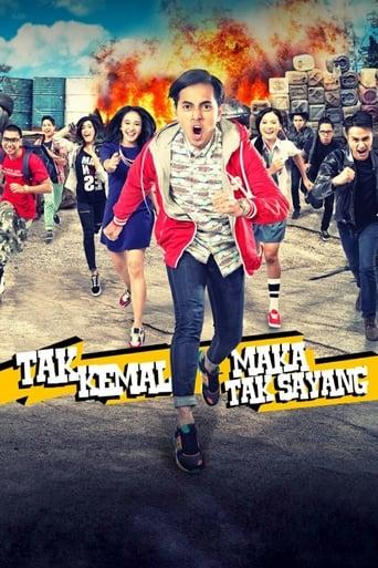 Poster of Tak Kemal Maka Tak Sayang