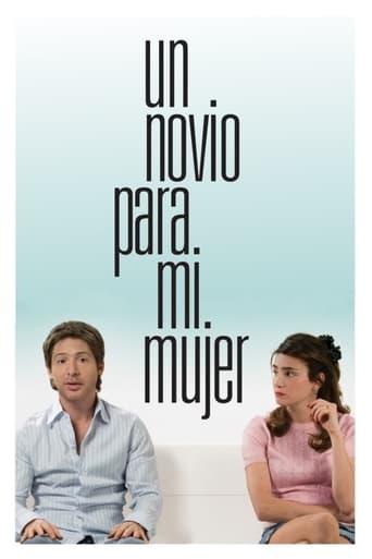 Poster of Un novio para mi mujer