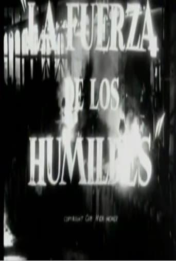 Poster of La fuerza de los humildes
