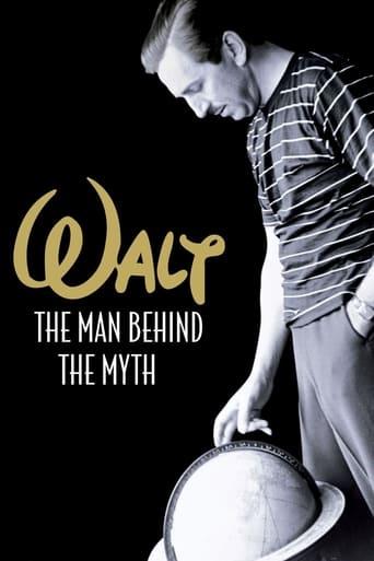 Walt: The Man Behind the Myth