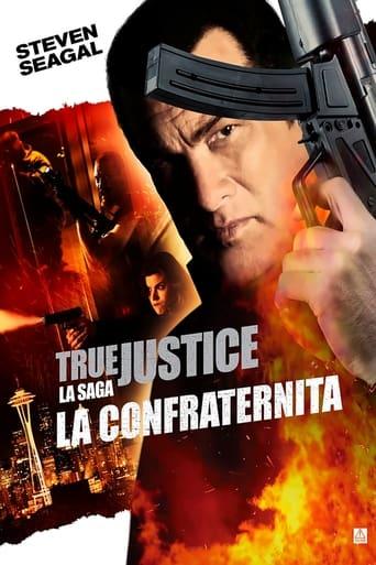 Poster of True Justice - Brotherhood