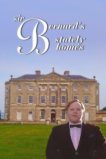 Poster of Sir Bernard's Stately Homes
