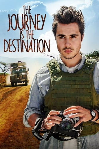 The Journey Is the Destination poster