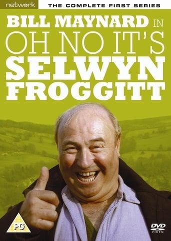 Poster of Oh No, It's Selwyn Froggitt!