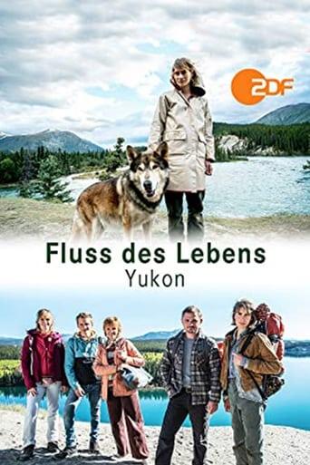 Poster of Fluss des Lebens - Yukon - Ruf der Wildnis