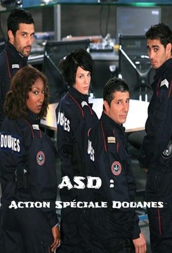 Poster of ASD : Action Spéciale Douanes