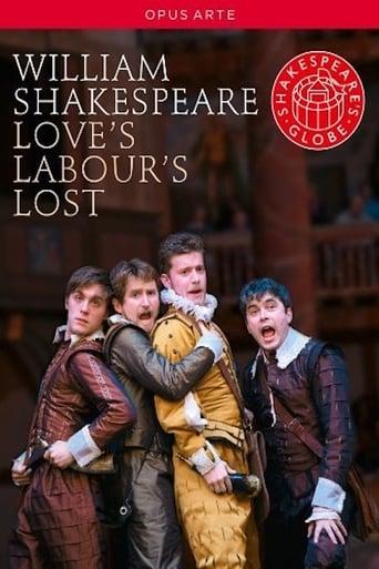 Poster of Love's Labour's Lost: Shakespeare's Globe Theatre