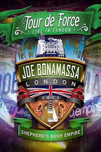 Joe Bonamassa: Tour de Force - Live in London Night 2 (Shepherd's Bush Empire)