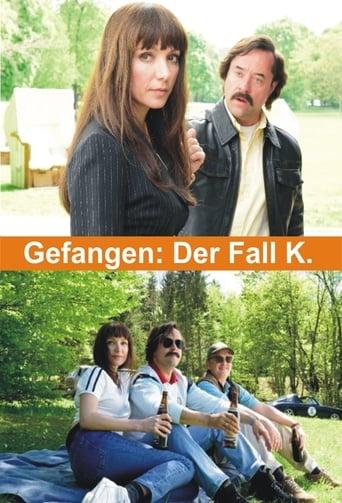Poster of Gefangen: Der Fall K.