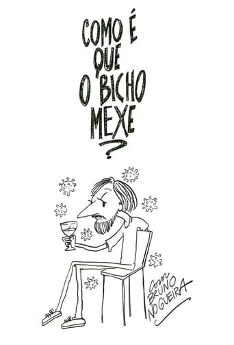 Poster of Como É Que o Bicho Mexe?